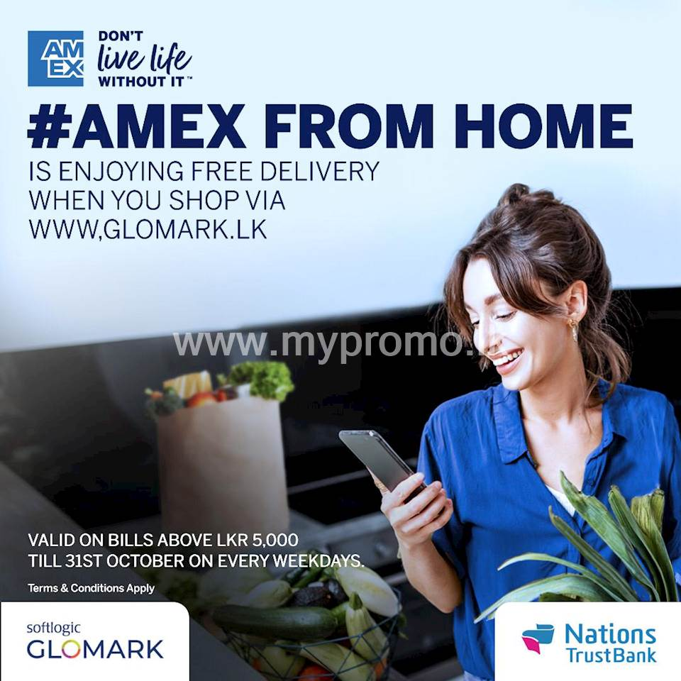 Order your essentials from Glomark and enjoy free delivery with Nations Trust Bank American Express