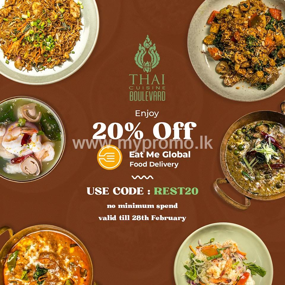 Get 20% off via Eat Me Global from Thai Cuisine Boulevard