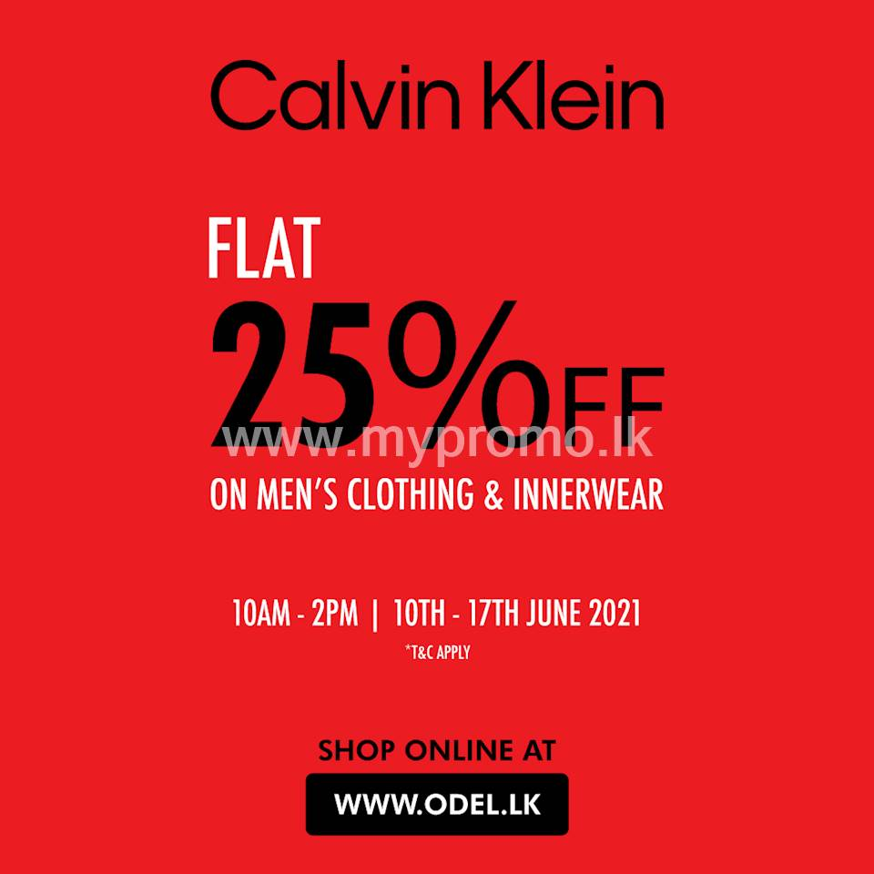 Enjoy a flat 25% off on Calvin Klein Men's Clothing & Innerwear at www.odel.lk