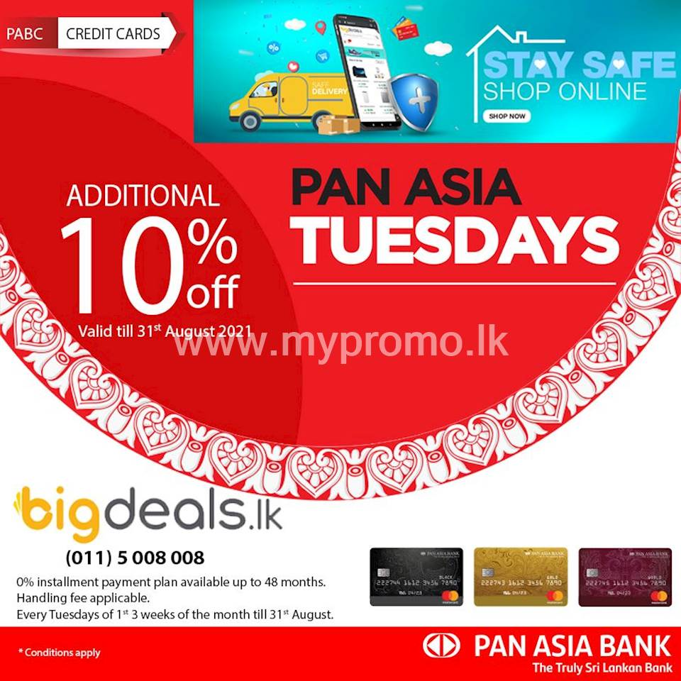 Additional 10% off + 0% interest installment payment plans available on bigdeals.lk with Pan Asia Bank Credit Cards