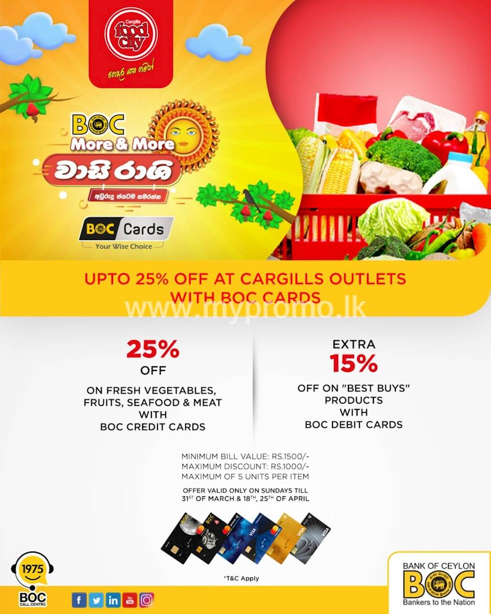 Enjoy up to 25% off this Avurudu season with BOC credit and debit cards at any Cargills Food City outlet