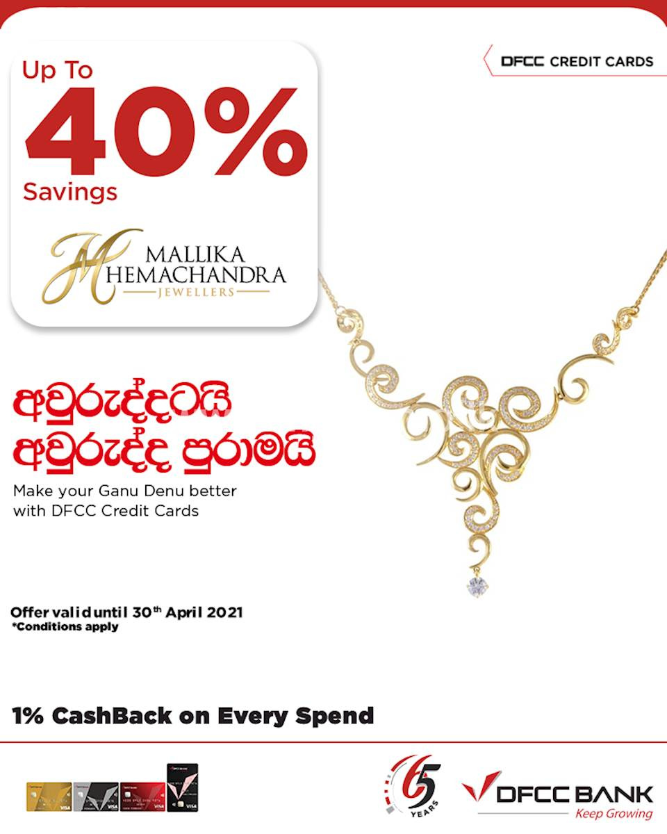 Enjoy up to 40% savings at Mallika Hemachandra Jewellers with DFCC Credit Cards!