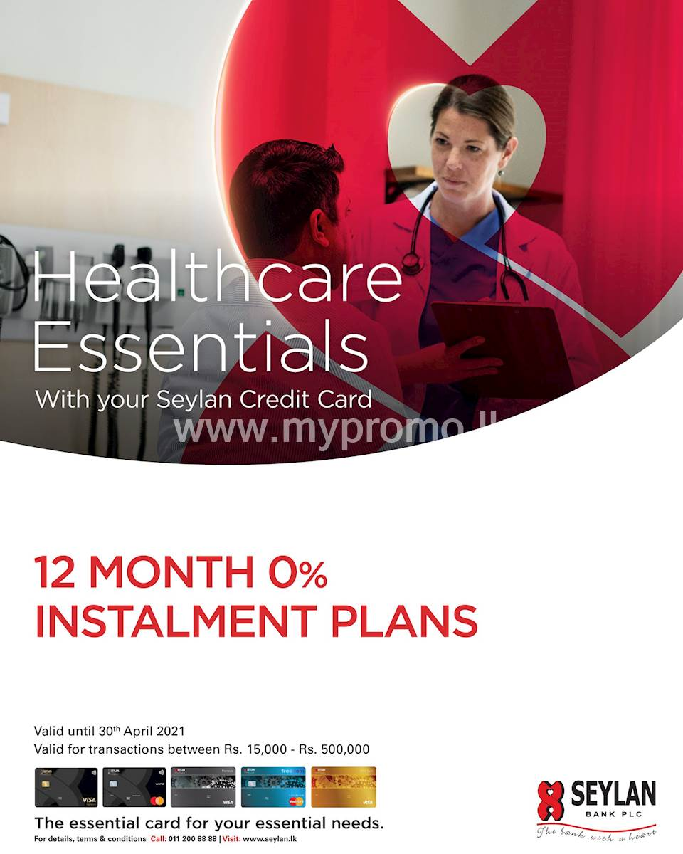 12 month 0% instalment plans with your Seylan Credit Card for Health care
