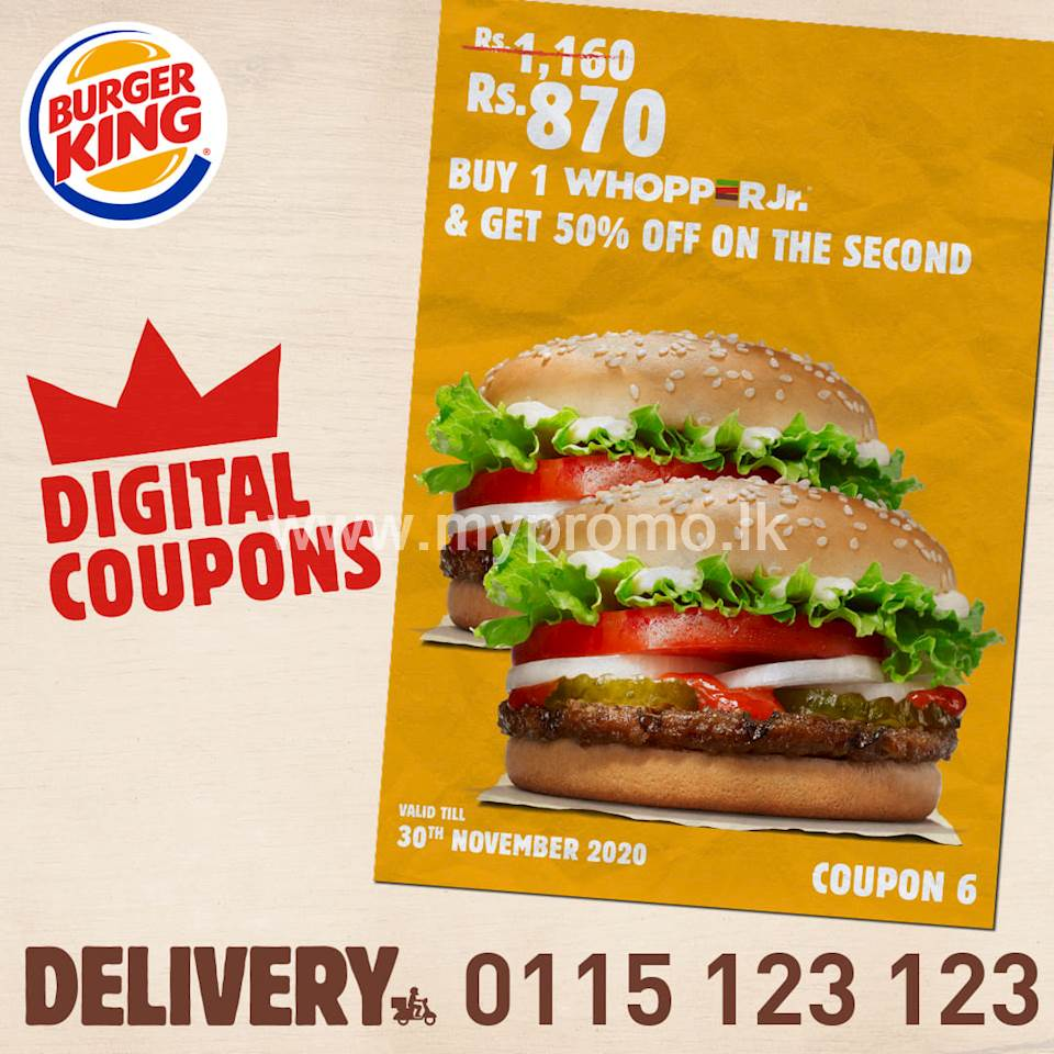 Coupon #6 entitles you to 50% off on your 2nd Whopper Jr. at Burger King