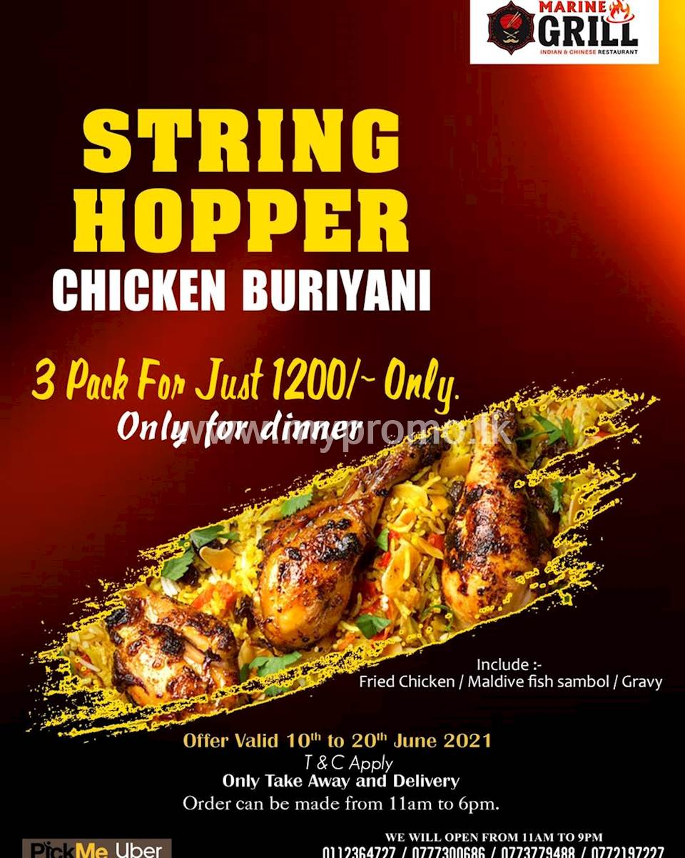 Chicken String Hopper buriyani 3 for Rs. 1200/- at Marine Grill