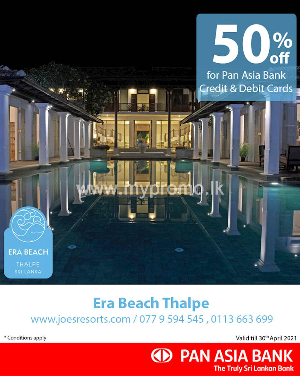 50% off at Era beach Thalpe for Pan Asia Bank Credit and Debit Cards