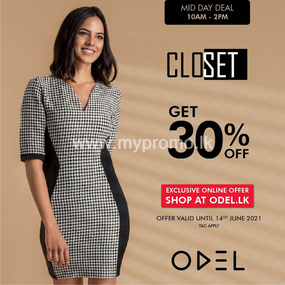 Enjoy FLAT 30% Off on selected CLOSET styles when you shop online on Odel.lk!