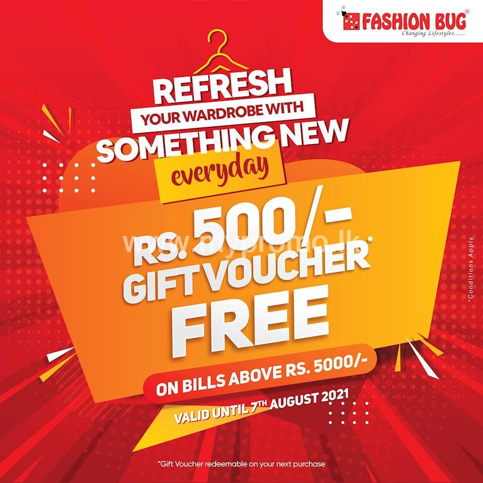 Get a gift voucher worth LKR 500/= absolutely FREE! on bills above LKR 5000 at Fashion Bug