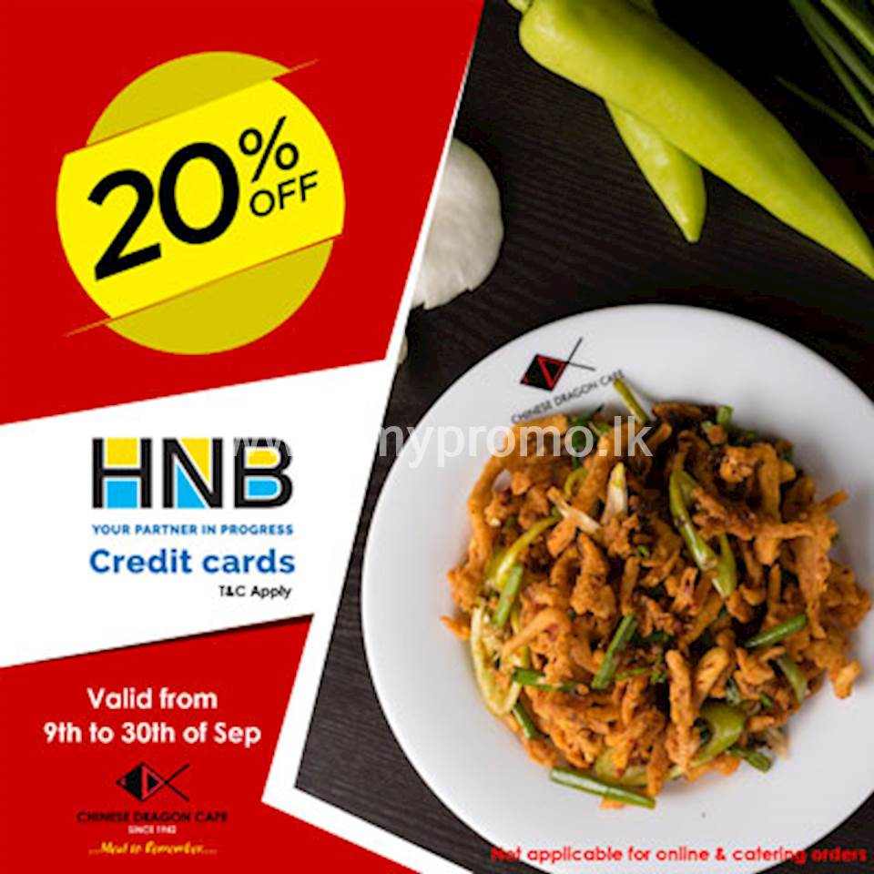 20% OFF for HNB Credit Cards at Chinese Dragon Cafe!!
