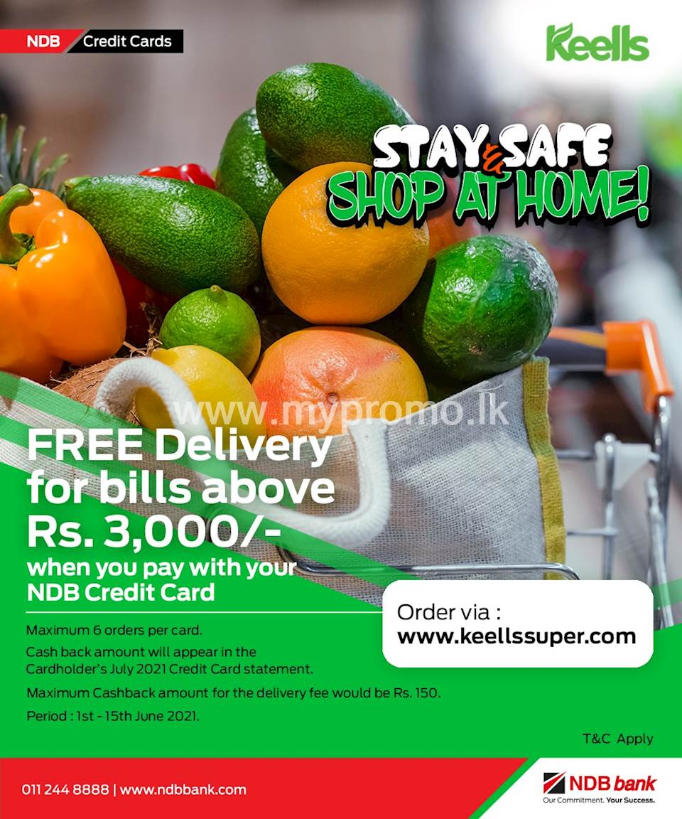 Free Delivery for orders via www.keellssuper.com with your NDB Credit Card!