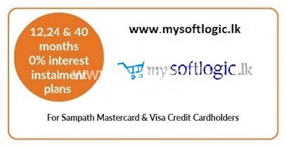 12 , 24 & 40 months 0% installment plans on selected products at www.mysoftlogic.lk for all Sampath Mastercard & Visa Credit Cardholders