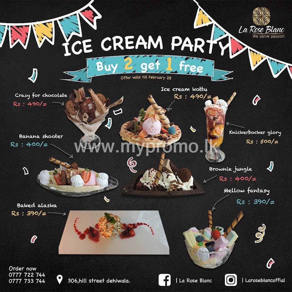 Ice cream Party - Buy 2 Get 1 Free at La Rose Blanc