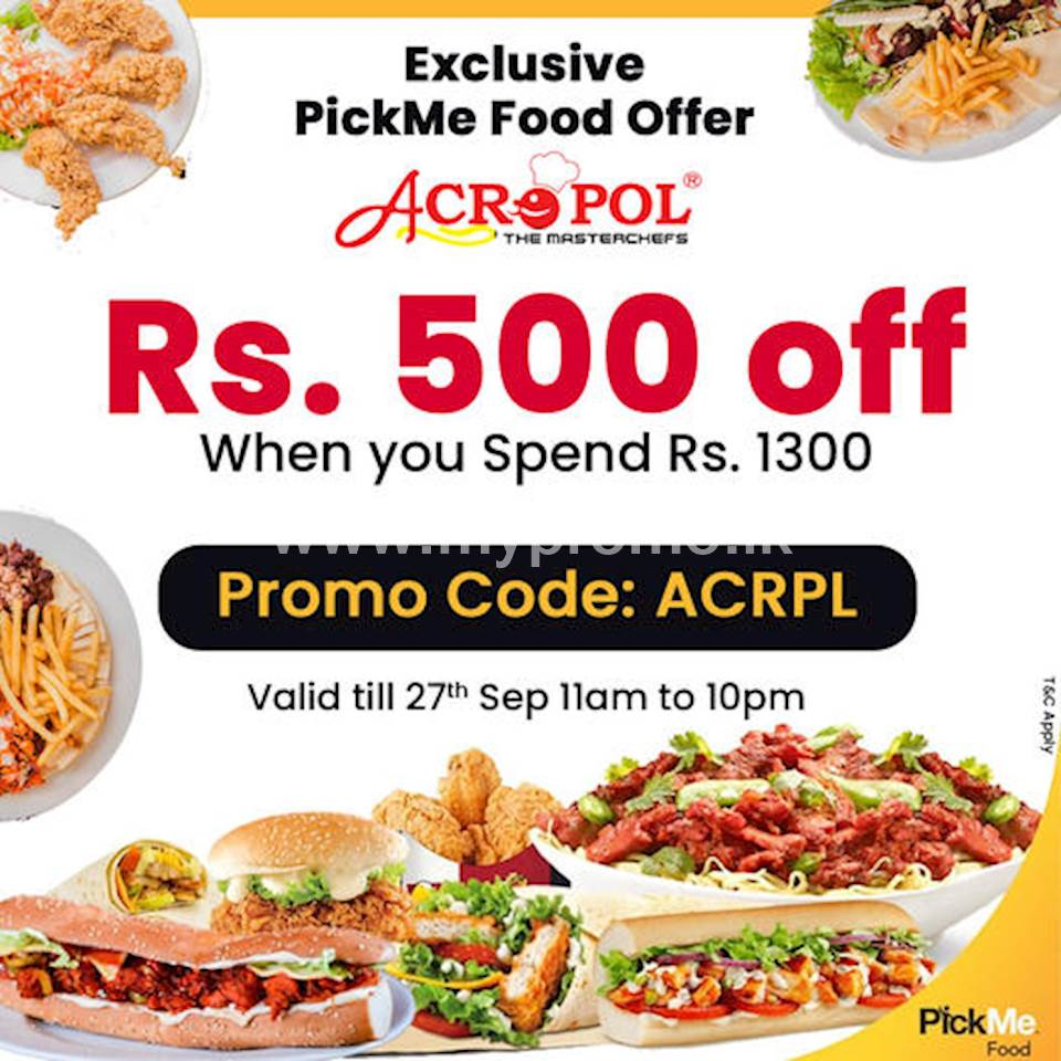 Rs. 500 off When you Spend Rs. 1300 on PickMe Food at Acropol Restaurant