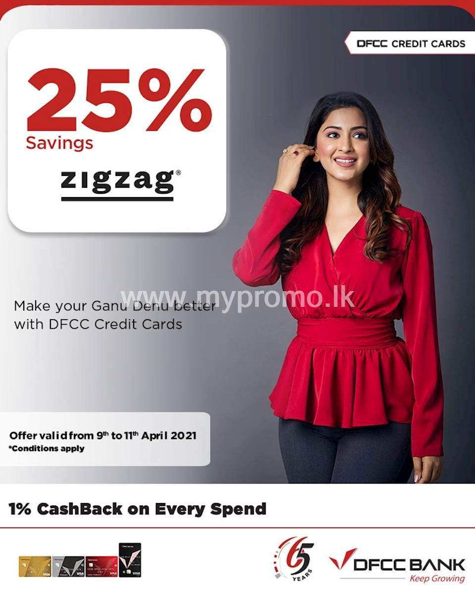 Enjoy 25% savings at Zig Zag & zigzag.lk with DFCC Credit Cards!