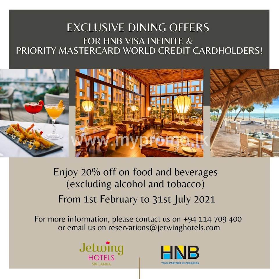 Exclusive Dining Offers for HNB Visa Infinite & Priority MasterCard World Credit Cardholders at Jetwing Hotels