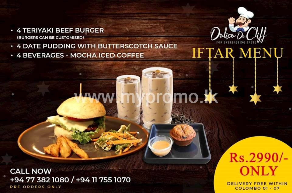 Enjoy a special Iftar combo menu - 4 Teriyaki beef burger, 4 Date pudding with butterscotch sauce and 4 Mocha iced coffee just for Rs. 2990/-