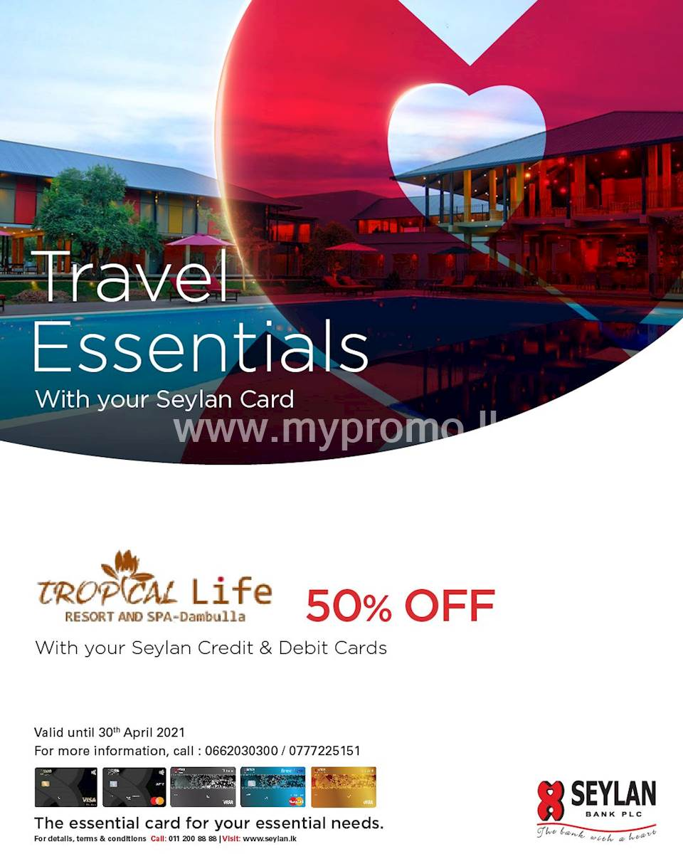 Enjoy 50% off at Tropical Life Resort & Spa with your Seylan Credit & Debit Cards