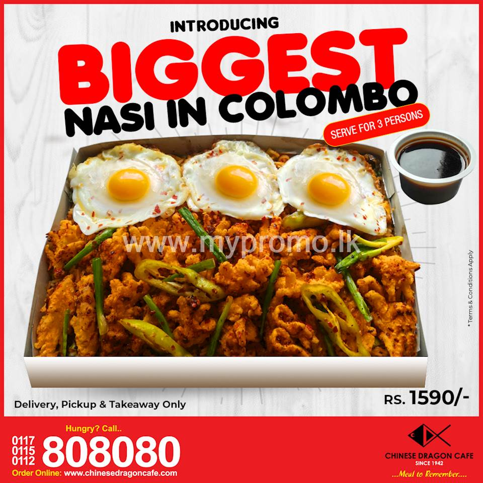 Introducing Biggest Nasi In Colombo (Rs. 1590) at Chinese Dragon Cafe!!!