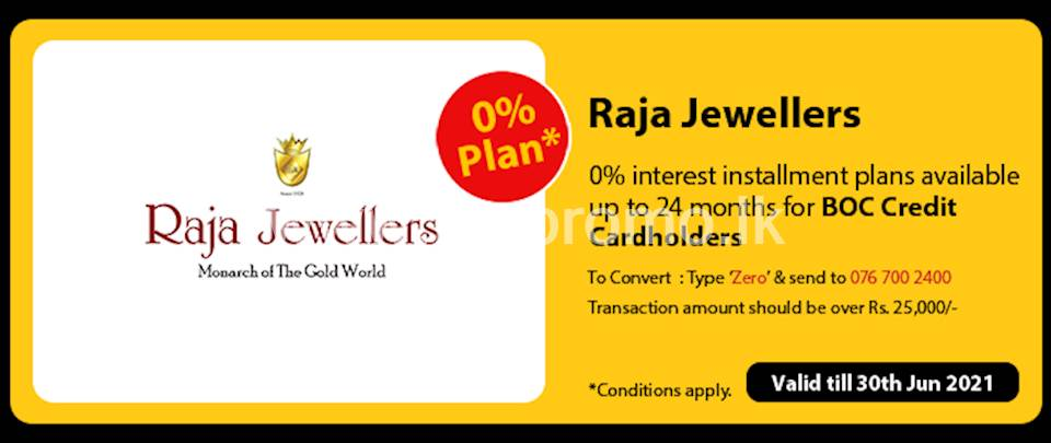Get 0% interest Installment Plans available up to 24 months for BOC Credit Cards at Raja Jewellers