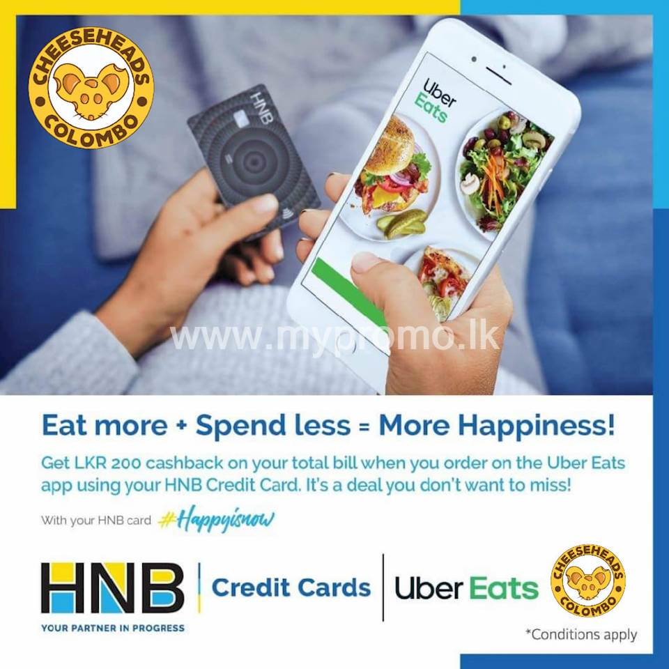 Get Rs. 200 Cashback on your Total Bill via UberEats order from cheesehead when you use your HNB Credit Card