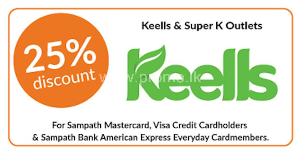 25% discount on Fresh Vegetables, Fruits and Seafood on every Saturday of February and March 2019 at all Keells & Super K Outlets for all Sampath Bank Credit Cards