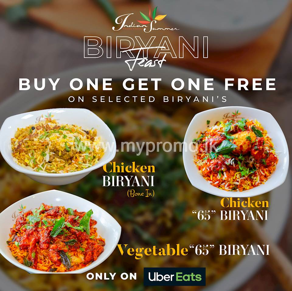 BUY ONE GET ONE FREE on Selected Biryanis at Indian Summer LK