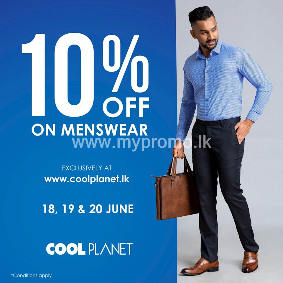 Enjoy 10% Off On Selected Men's products Exclusively available at www.coolplanet.lk