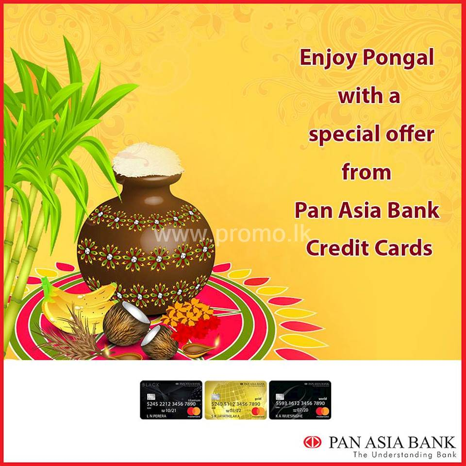 Pongal Special Offers From Pan Asia Bank Credit cards