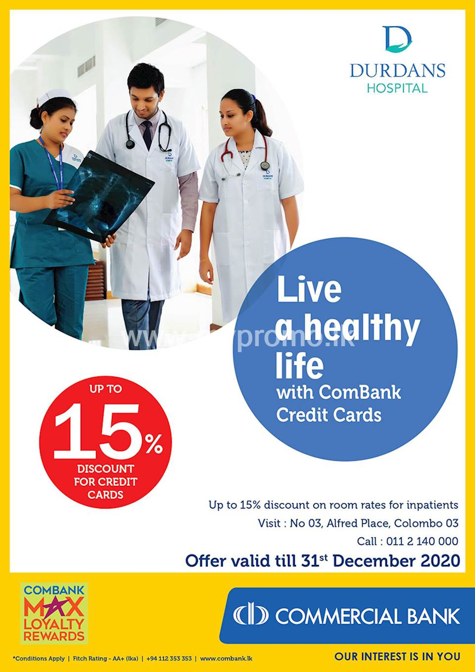 Up to 15 % discount with Combank credit cards at Durdans Hospital