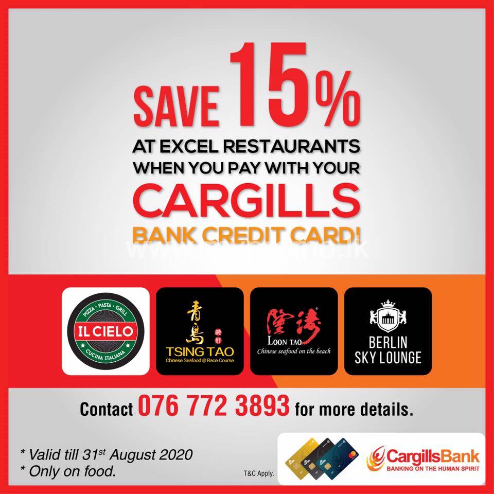Save 15% when you pay with your Cargills Bank credit card at any Excel Restaurant including IL Cielo!