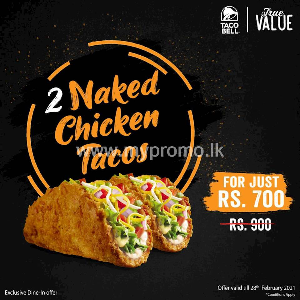 Get 2 Naked Chicken Tacos for just Rs. 700 at Taco Bell