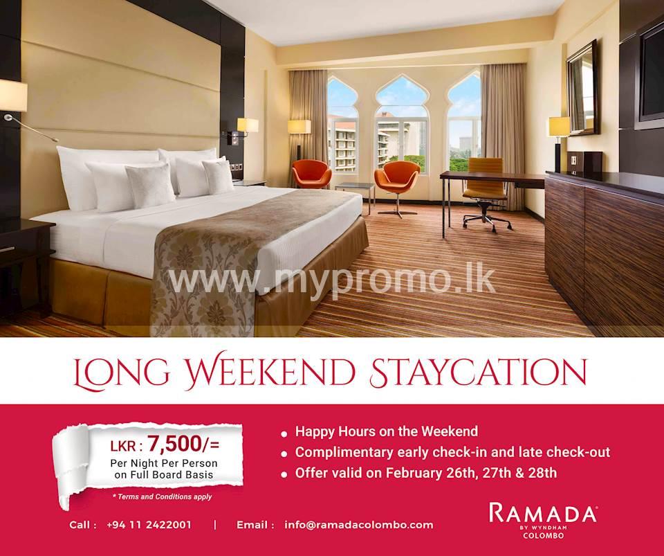 Long Weekend Staycation at Ramada Colombo