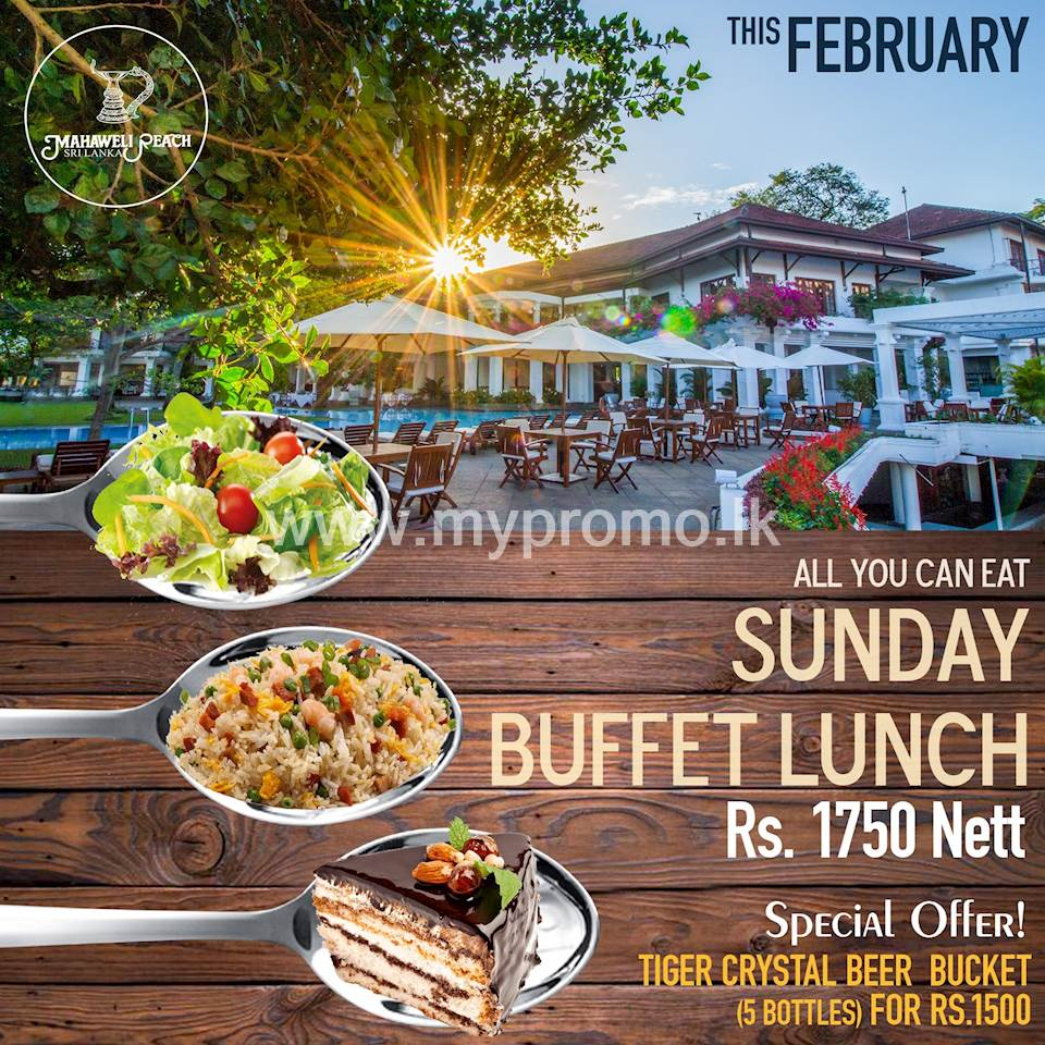 All you can eat Sunday Buffet Lunch at Mahaweli Reach Hotel