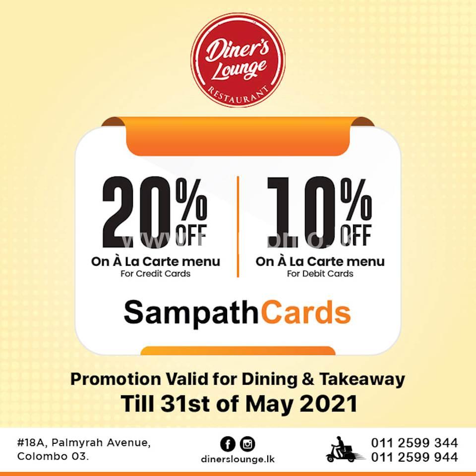 Enjoy up to 20% off for Sampath bank cards at Diner's Lounge
