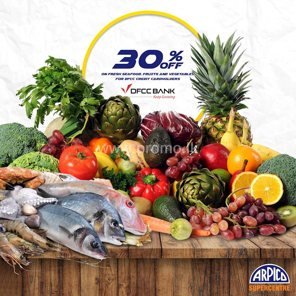30% OFF THIS WEEK FOR DFCC CREDIT CARDS at Arpico Super Centre
