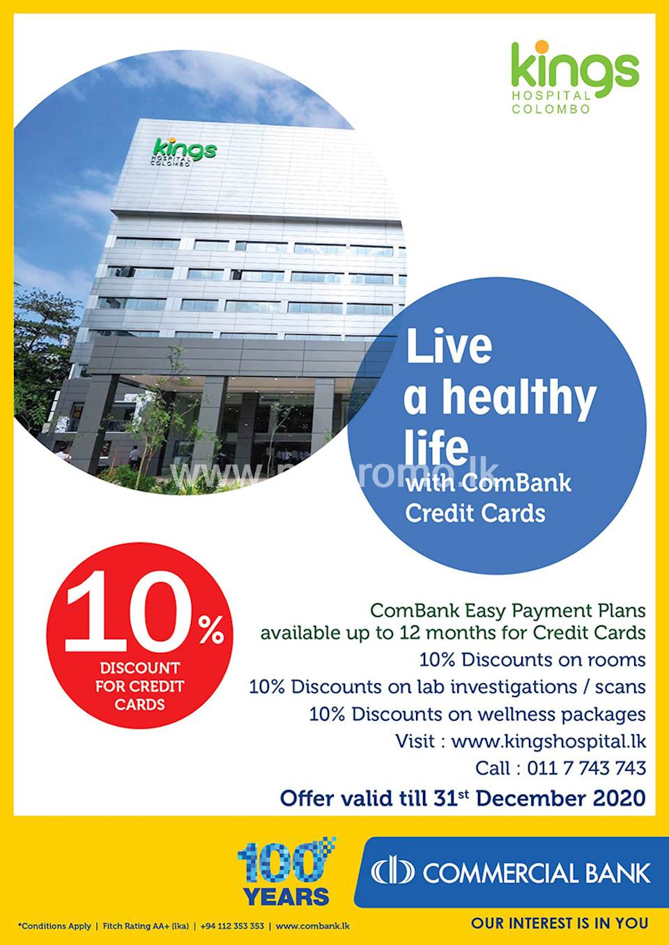 10 % discount for ComBank Credit Cards at Kings Hospital