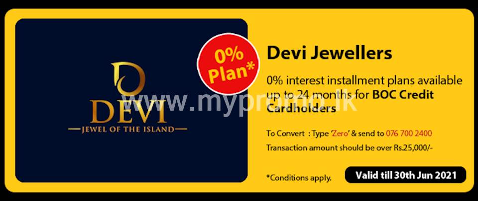 0% interest Installment Plans available up to 24 months for BOC Credit Cards at Devi Jewellers