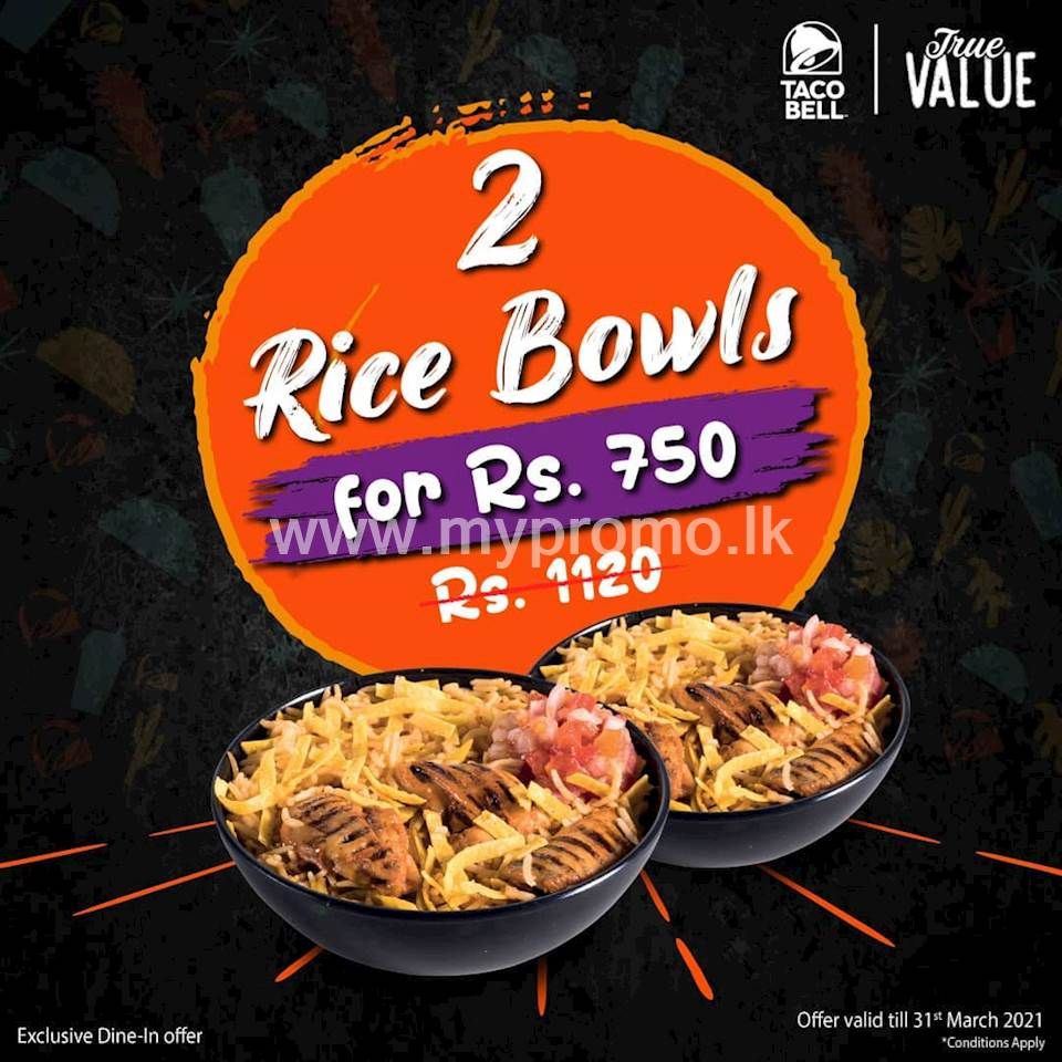 Get 2 Rice Bowls for just Rs.750 at Taco Bell