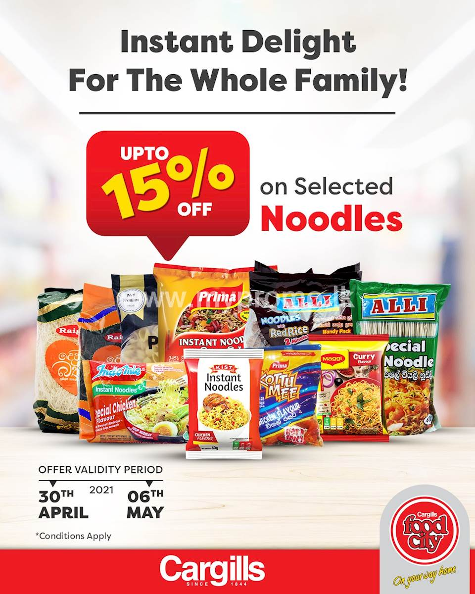 Get up to 15% off on selected Noodles at Cargills Food City