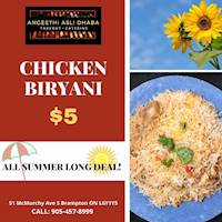 All Summer Long Deal chicken biryani for $5 at Angeethi Asli Dhaba