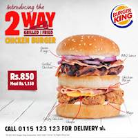 Introducing 2-Way Chicken Burger for Rs. 850/- at Burger King