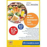 Enjoy up to 15% discount for Total Bill with Combank Credit and Debit Cards at Softlogic Glomark