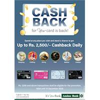 Stand a chance to get a cash back up to Rs. 2,500 every day, when you pay with your Amana Bank Card.