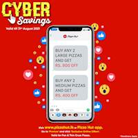 Pizza Hut CYBER SAVINGS continues this AUGUST!