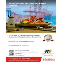 10% Savings for Cargills Bank Credit Cards at Harbour Room Restaurant, Grand Oriental Hotel