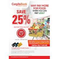 25% off at your bill at Cargills Food City with Cargills Bank Credit Card