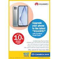 Enjoy Up to 10% Discount for Combank Credit Cards at Huawei
