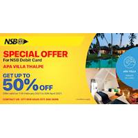 Get up to 50% off for NSB debit card at APA Villa Thalpe