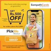 Get Rs.500/- OFF for orders above Rs.3,000/-on PickMe Market for all Sampath Credit Cardholders