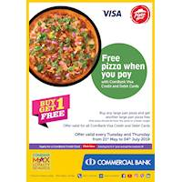 Buy One Get One Free - Free pizza when you pay with ComBank Visa Credit and Debit Cards.